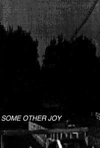 Hush, The · Some Other Joy